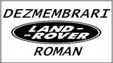 Dezmembrari Land Rover Roman